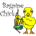 Bagpipe Chick Text