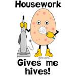 Housework Hives