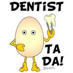 Dentist Ta Da