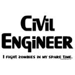 Civil Engineer Zombie Fighter