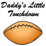 Daddy's Little Touchdown