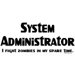 System Administrator Zombie Fighter