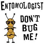 Entomologist Bug