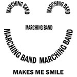 Marching Band Makes Me Smile