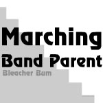 Marching Band Bleacher Bum