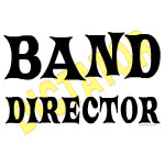 Band Director Dictator