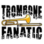 Trombone Fanatic
