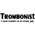 Trombonist Zombie Fighter
