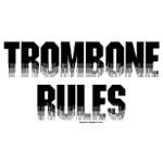 Black Trombone Rules