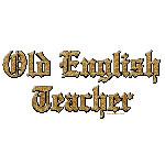 Old English Teacher
