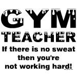 Sweaty Gym Teacher